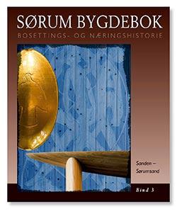 Sørum bygdebok, bind 3: Sanden - Sørumsand