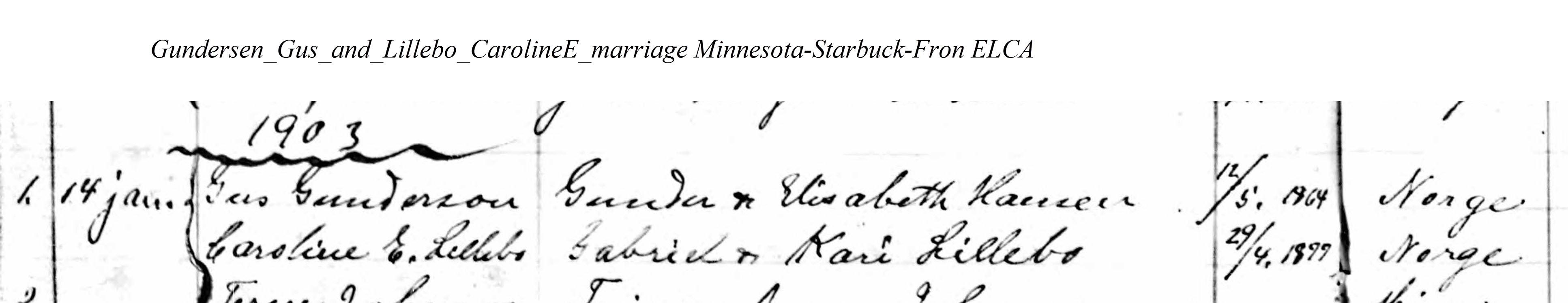 Gundersen_Gus_and_Lillebo_CarolineE_marriage Minnesota-Starbuck-Fron ELCA - Ancestry